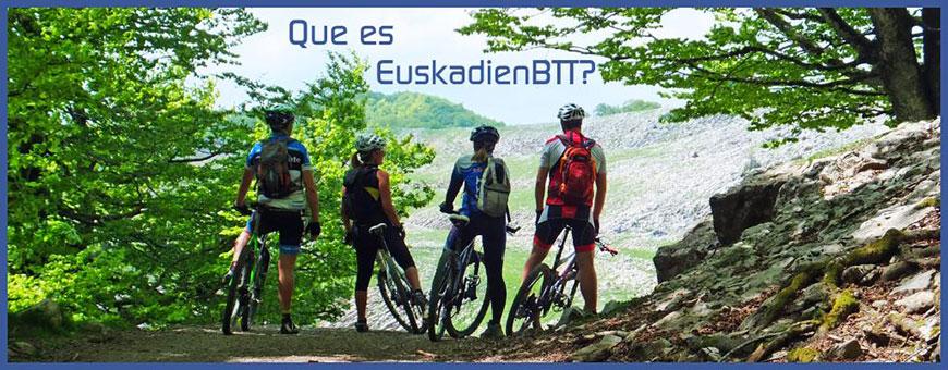 ¿Qué es EuskadienBTT?